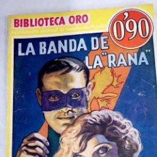Libros: LA BANDA DE LA RANA .- WALLACE, EDGAR. Lote 268185304