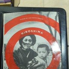 Libros: LIBRO HIROSHIMA. Lote 268287759