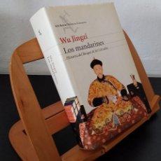 Libros: LOS MANDARINES. HISTORIA DEL BOSQUE DE LOS LETRADOS - WU JINGZI. Lote 268315014