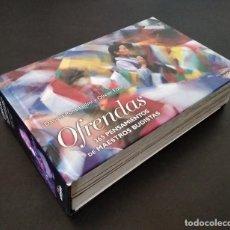 Libros: OFRENDAS. 365 PENSAMIENTOS DE MAESTROS BUDISTAS - DANIELA PONS-FÖLLMI Y OLIVIER FÖLLMI. Lote 268315019