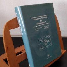 Libros: ESTRUCTURA Y TECNOLOGÍA DE COMPUTADORES II - SEBASTIÁN DORMIDO Y OTROS. Lote 268315034