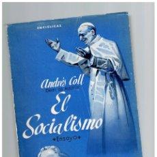 Libros: LECCIONES PONTIFICIAS DE SOCIOLOGÍA, TOMO I, EL SOCIALISMO - ANDRÉS COLL. Lote 268315044