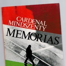 Libros: MEMORIAS - CARDENAL MINDSZENTY. Lote 268315054