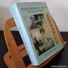 Libros: ENCICLOPEDIA DEL TAI-CHI: EL UNIVERSO INTERIOR - ÁNGEL FERNÁNDEZ DE CASTRO. Lote 268315084