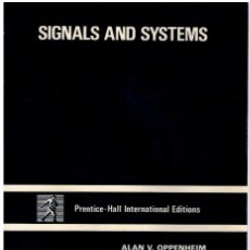 Libros: SIGNALS AND SYSTEMS - ALAN V. OPPENHEIM ET AL. Lote 268315099