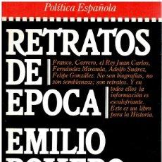 Libros: RETRATOS DE ÉPOCA - EMILIO ROMERO. Lote 268315114