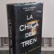Libros: LA CHICA DEL TREN - PAULA HAWKINS. Lote 268315299