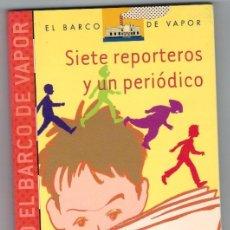 Libros: SIETE REPORTEROS Y UN PERIÓDICO - PILAR LOZANO CARBAYO. Lote 268315424