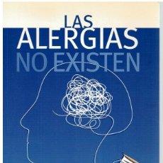 Libros: LAS ALERGIAS NO EXISTEN - SALOMON SELLAM. Lote 268315479