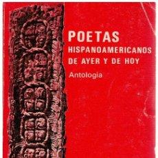 Libros: POETAS HISPANOAMERICANOS DE AYER Y DE HOY (ANTOLOGÍA) - LUIS DE MADARIAGA (ED). Lote 268315494
