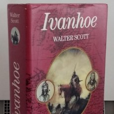 Libros: IVANHOE - WALTER SCOTT. Lote 268315519