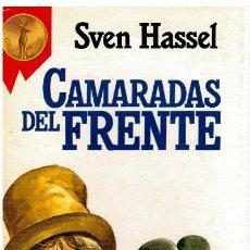 Libros: CAMARADAS DEL FRENTE - SVEN HASSEL. Lote 268315524