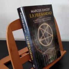 Libros: LA HERMANDAD - MARCOS CHICOT. Lote 268315569