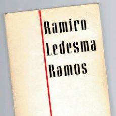 Libros: RAMIRO LEDESMA RAMOS - TOMÁS BORRÁS. Lote 268315584