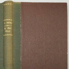 Libros: EL CÁLIZ ROJO - CONCHA ESPINA. Lote 268406394