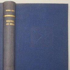 Libros: NOSOTROS, LOS RIVERO - DOLORES MEDIO. Lote 268410224