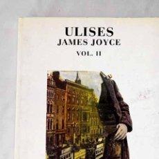 Libros: ULISES, VOL. II.- JOYCE, JAMES. Lote 268479939