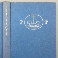 Libros: EL DIVINO IMPACIENTE - JOSÉ MARÍA PEMÁN. Lote 268570029