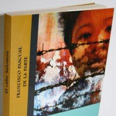 Libros: EL CABO SALOMÓN - PASCUAL DE LA PARTE, FRANCISCO. Lote 268614224