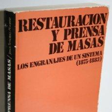 Libros: RESTAURACIÓN Y PRENSA DE MASAS - ÁLVAREZ, JESÚS TIMOTEO. Lote 268614239
