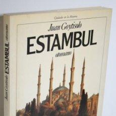 Libros: ESTAMBUL OTOMANO - GOYTISOLO, JUAN. Lote 268614264