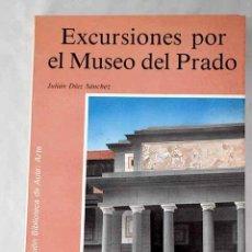 Libros: EXCURSIONES POR EL MUSEO DEL PRADO.- DÍAZ SÁNCHEZ, JULIÁN. Lote 268789594