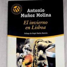 Libros: EL INVIERNO EN LISBOA.- MUÑOZ MOLINA, ANTONIO. Lote 268792024