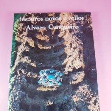 Libros: LIBRO-TESOUROS NOVOS E VELLOS-ALVARO CUNQUEIRO-GALAXIA-2ªEDICIÓN-1980-EXCELENTE.. Lote 268944929