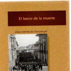Libros: EL BARCO DE LA MUERTE - ZUNZUNEGUI, JUAN ANTONIO DE. Lote 269064608