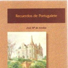 Libros: RECUERDOS DE PORTUGALETE - AREILZA, JOSÉ MARÍA DE. Lote 269064623