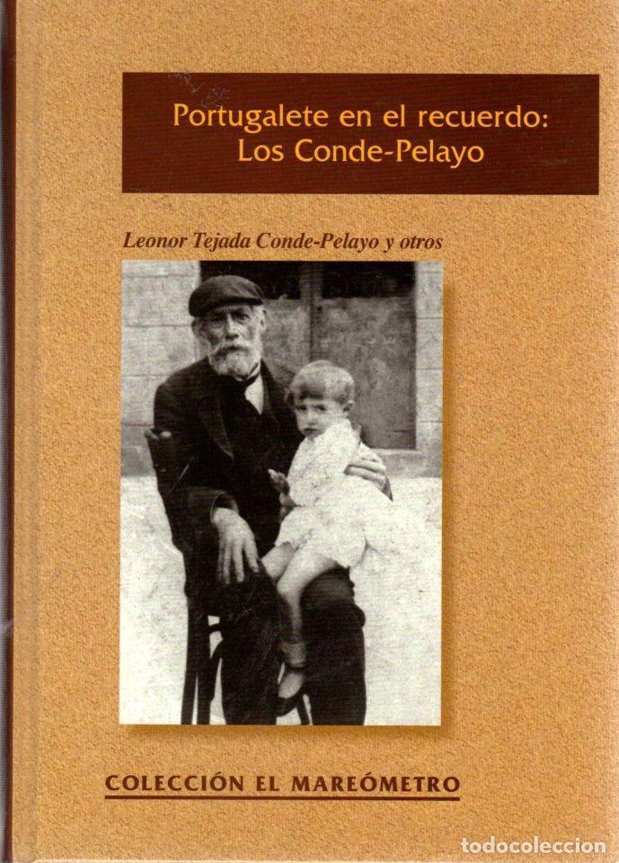 PORTUGALETE EN EL RECUERDO: LOS CONDE - PELAYO - TEJADA CONDE - PELAYO, LEONOR (Libros sin clasificar)