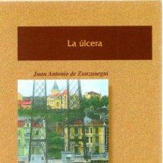 Libros: LA ÚLCERA - ZUNZUNEGUI, JUAN ANTONIO DE. Lote 269064663