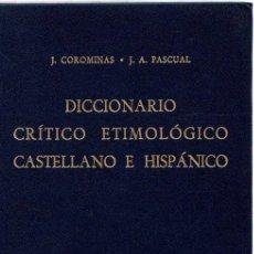 Libros: DICCIONARIO CRÍTICO ETIMOLÓGICO CASTELLANO E HISPÁNICO. VOLUMEN 2. (CE-F) - COROMINAS, J./PASCUAL, J. Lote 269064673