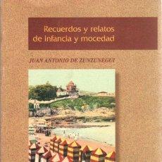 Libros: RECUERDOS Y RELATOS DE INFANCIA Y MOCEDAD - ZUNZUNEGUI Y LOREDO, JUAN ANTONIO DE. Lote 269064678