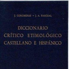 Libros: DICCIONARIO CRÍTICO ETIMOLÓGICO CASTELLANO E HISPÁNICO. VOLUMEN IV. (ME-RE) - COROMINAS, J./PASCUAL,. Lote 269064708