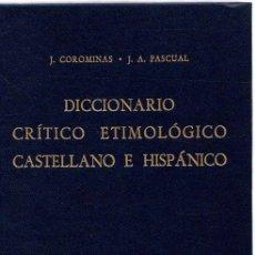 Libros: DICCIONARIO CRÍTICO ETIMOLÓGICO CASTELLANO E HISPÁNICO. VOLUMEN 1. (A-CA) - COROMINAS, J./PASCUAL, J. Lote 269064718