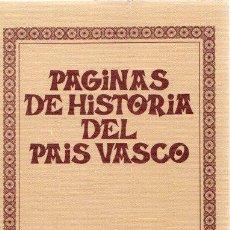 Libros: PÁGINAS DE HISTORIA DEL PAÍS VASCO - NO CONSTA AUTOR. Lote 269064743