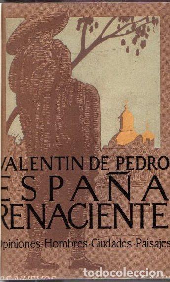 ESPAÑA RENACIENTE. HOMBRES, CIUDADES, PAISAJES - PEDRO, VALENTIN DE (Libros sin clasificar)