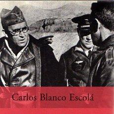 Libros: VICENTE ROJO, EL GENERAL QUE HUMILLÓ A FRANCO - BLANCO ESCOLÁ, CARLOS. Lote 269064773