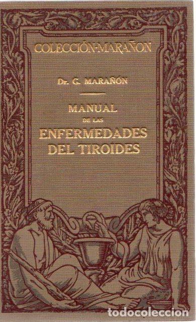 MANUAL DE LAS ENFERMEDADES DEL TIROIDES - MARAÑÓN, DR. G. (Libros sin clasificar)