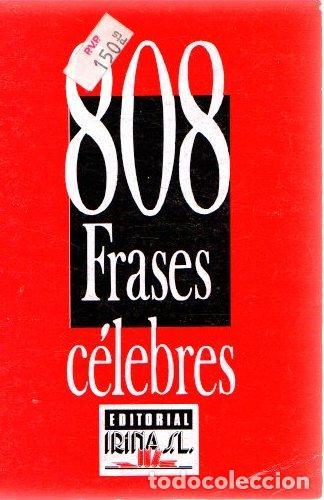 808 FRASES CÉLEBRES - NO CONSTA AUTOR (Libros sin clasificar)