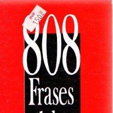 Libros: 808 FRASES CÉLEBRES - NO CONSTA AUTOR. Lote 269064848