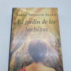 Libros: EL JARDÍN DE LOS HECHIZOS ( SARAH ADDISON ALLEN ) ARTÍCULO NUEVO. Lote 269067713