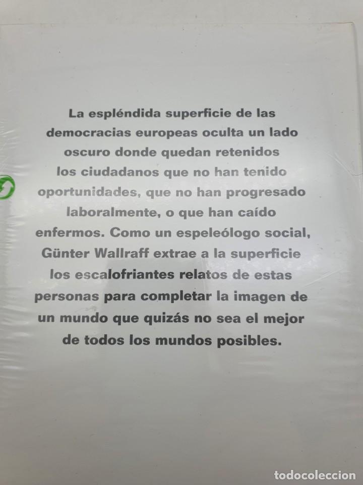 Libros: GUNTER WALLRAFF, CON LOS PERDEDORES DEL MEJOR DE LOS MUNDOS ( ARTÍCULO NUEVO ) - Foto 3 - 269068418