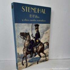 Libros: EL FILTRO Y OTROS CUENTOS ROMÁNTICOS - STENDHAL. Lote 269072513