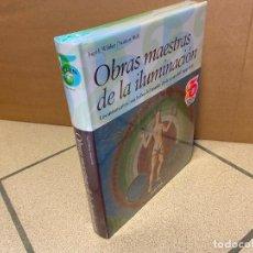 Libros: OBRAS MAESTRAS DE LA ILUMINACION. LOS MANUSCRITOS MAS BELLOS DEL MUNDO DESDE EL AÑO 400 HASTA 1600.. Lote 269076468