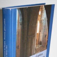 Libros: DEL ROMÁNICO AL GÓTICO EN LA ARQUITECTURA DE NAVARRA. MONASTERIOS, IGLESIAS Y PALACIOS - MARTÍNEZ ÁL. Lote 269127838