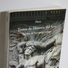 Libros: TEXTOS DE HISTORIA DEL ARTE - PLINIO EL VIEJO. Lote 269127848