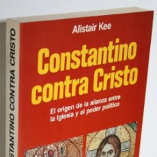 Libros: CONSTANTINO CONTRA CRISTO - KEE, ALISTAIR. Lote 269127853