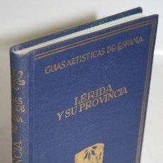 Libros: LÉRIDA Y SU PROVINCIA - ALCOLEA, SANTIAGO. Lote 269129008